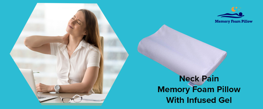 Neck Pain Memory Foam Pillow With Infused Gel